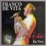 Franco De Vita - Mil Y Una Historias En Vivo 2 Cd