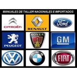 Manuales De Taller De Autos, Utilitarios, Etc Consulte Antes
