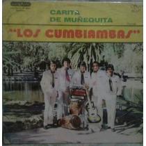 Vinilo Los Cumbiambas Carita De Muñequita