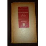 Introduccion A La Etica E.f. Carrit