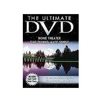 The Ultimate Dvd - Home Theater Fine Tuning Made Simple - Us