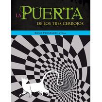 Libro: La Puerta De Los Tres Cerrojos - S. Fdez-vidal - Pdf
