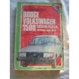 Libro Dodge Volkswagen 1500 Sedán-rural - Edit. Caymi