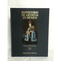 Repertorio De Artistas En México Guillermo Tovar De Teresa