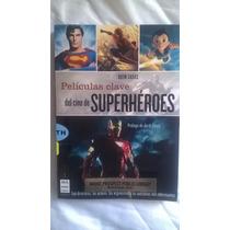 Libro Películas Clave Del Cine De Superheroes Marvel Dc