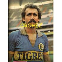 Revista Futbol México Balón Tigres Uanl J M Azuara 1981