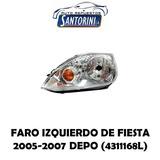 Faro Izquierdo Ford Fiesta 2005-2007 Depo
