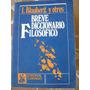 Breve Diccionario Filosofico. I. Blauberg Y Otros. Cartago.