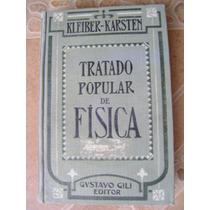 Tratado Popular De Fisica. Kleiber, Karsten. 1921. $499