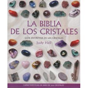 La Biblia De Los Cristales Volumen 1 - Judy Hall