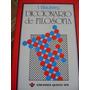 Diccionario De Filosofia.i. Blauberg. Ed. Quinto Sol. $200.