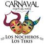 Los Nocheros & Los Tekis - Carnaval Pasion Del Norte