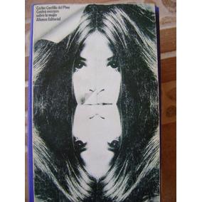 Cuatro Ensayos Sobre La Mujer. Castilla Del Pino 1973