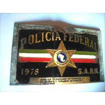 Antigua Placa Sanitaria Policia Federal S.a.r.h. Año 1978
