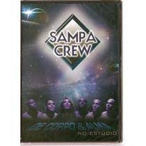 Dvd Sampa Crew De Corpo & Alma No Estúdio