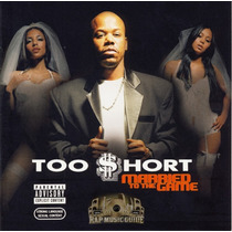 Cd Too Short - Married To The Game (935372)
