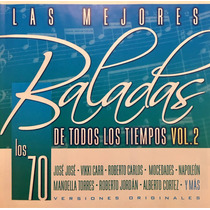 Cd Los 70 Las Mejores Baladas Vol 2 Jose Jose Vikki Carr