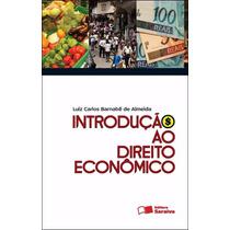 Livro: Introdução Ao Direito Econômico - 4ª Ed. 2012