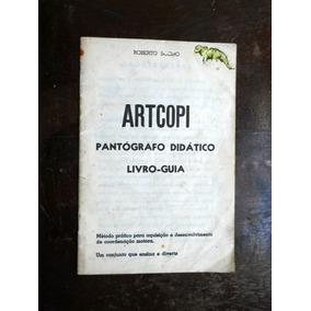 Artcopi - Pantógrafo Didático - Livro Guia - Roberto Soeiro