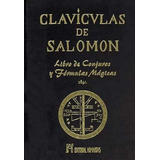 Las Claviculas De Salomon - Td - Conjuros Y Formulas Magicas