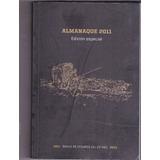 Almanaque Del Banco De Seguros 2011 Edicion Especial