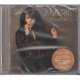 Cd Amerie - Touch ( Lacrado ) Sony 2005
