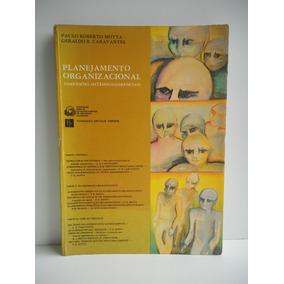 Livro Planejamento Organizacional Paulo R. Motta E Geraldo R