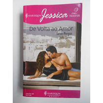 Livro Harlequin Jessica 2 Historias De Volta Ao Amor Ed. 105