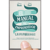 El Manual Del Emprendedor; Steve Blank