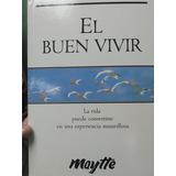 El Buen Vivir. Maytte.