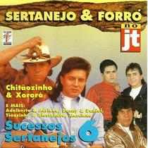 Cd / Sucessos Sertanejos = Sertanejo E Forró No Jt V.06