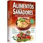 Libro: Los Alimentos Y Sus Poderes Sanadores - Grupo Clasa