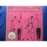 ¡oferta! Lp Lu Watters And His Yerba Buena Jazz Band