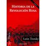 Trotsky. Historia De La Revolucion Rusa. Ediciones Ryr