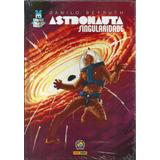 Graphic Msp Astronauta Singularidade - Bonellihq Cx376 G18