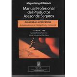 Manual Profesional Del Productor Asesor Seguros Guía Juris