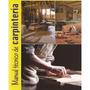 Manual Carpintería Albañi Pintura Plomeria Cerrajería 2 X 1.