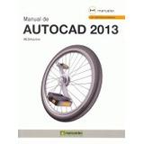 Manual De Autocad 2013 (manuales); Mediaactive Envío Gratis