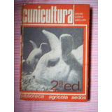 Cunicultura (crianza De Conejos)