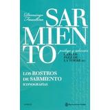 Los Rostros De Sarmiento (iconografias)
