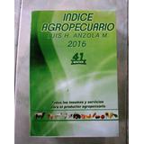 Indice Agropecuario 2016 Luis H. Anzola