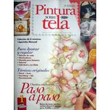 Revista Pintura Sobre Tela - Con Plantillas