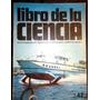 Libro De Ciencias Enciclopedia Coleccionable Nº42