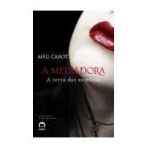 A Terra Das Sombras - A Mediadora Vol.1 - Meg Cabot