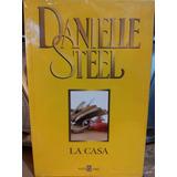 La Casa - Danielle Steel - Plaza & Janés - Libro Orig Nuevo