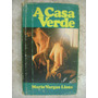 A Casa Verde Mario Vargas Llosa