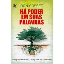 Livro Há Poder Em Suas Palavras - Don Gossett