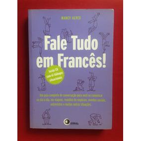 Livro - Fale Tudo Em Francês! - C/ Cd-audio