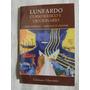 Lunfardo, Curso Básico Y Diccionario, Editorial Libertador.