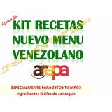 Aprende Kit Recetas Nuevo Menu Venezolano Tiempos De Crisis